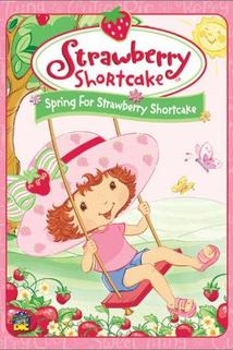 Strawberry Shortcake: Spring for Strawberry Shortcake