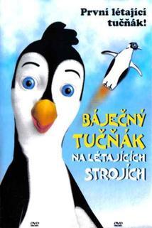 Báječný tučňák na létajících strojích