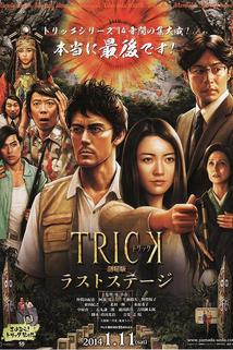 The Trick Movie: The Last Stage  - The Trick Movie: The Last Stage