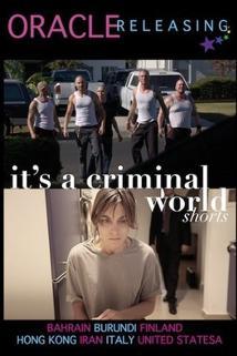 It's a Criminal World
