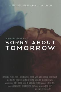 Sorry About Tomorrow
