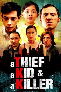 A Thief, a Kid & a Killer