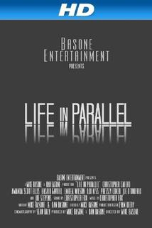 Life in Parallel  - Life in Parallel