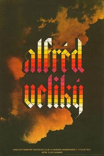 Alfréd Veliký  - Alfred the Great