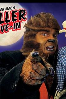 Wolf Man Mac's Chiller Drive In