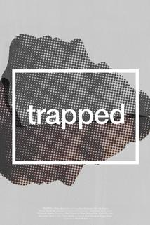 Trapped  - Trapped