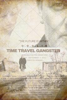 Time Travel Gangster Chronicles