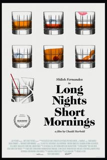 Long Nights Short Mornings ()