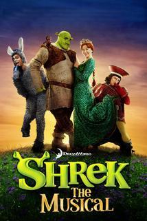 Shrek the Musical  - Shrek the Musical