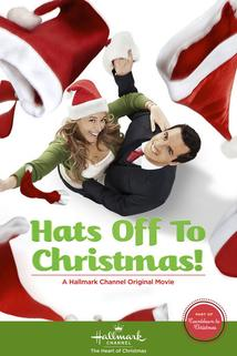 Hats Off to Christmas!  - Hats Off to Christmas!