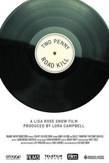 Two Penny Road Kill