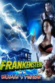 Frankenstein in a Women's Prison