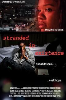 Stranded in Existence