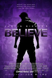Justin Bieber's Believe  - Justin Bieber's Believe