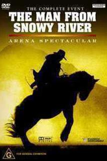 The Man from Snowy River: Arena Spectacular
