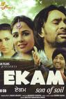 Ekam: Son of Soil (2010)