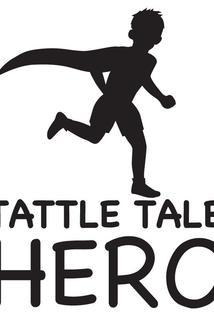 Tattle-Tale Hero