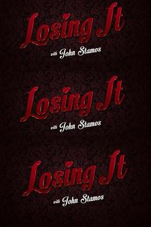 Losing It with John Stamos  - Losing It with John Stamos