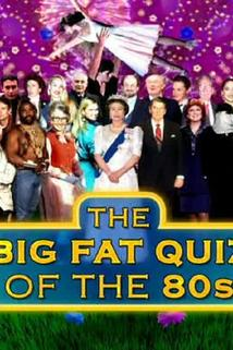 The Big Fat Quiz of the 80s  - The Big Fat Quiz of the 80s