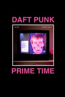 Daft Punk's the Prime Time of Your Life