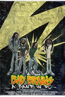 Bad Brains: A Band in DC  - Bad Brains: A Band in DC