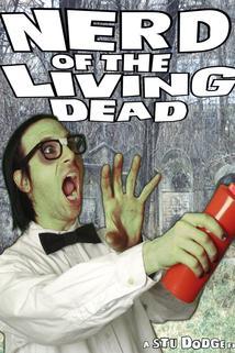 Nerd of the Living Dead