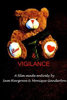Love and Vigilance  - Love and Vigilance