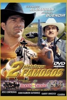 2 pistoleros famosos