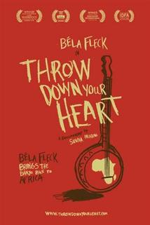 Throw Down Your Heart