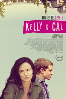 Kelly & Cal  - Kelly & Cal
