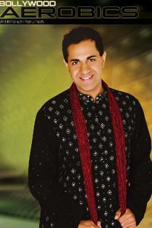Bollywood Aerobics: At Home with Rahul Nath