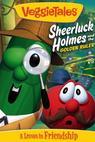 VeggieTales: Sheerluck Holmes and the Golden Ruler