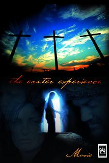 The Easter Experience