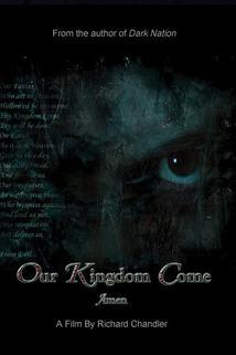 Our Kingdom Come