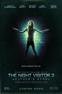 The Night Visitor 2: Heathers Story
