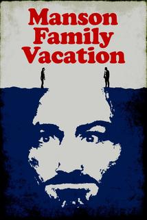 Manson Family Vacation