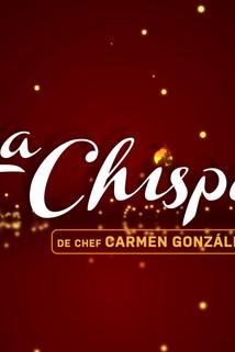 La Chispa de Chef Carmen Gonzalez