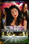 The Chronicles of Curtis Tucker: There Was a Girl (2008)
