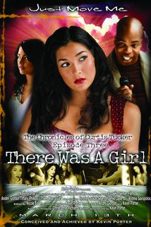 The Chronicles of Curtis Tucker: There Was a Girl
