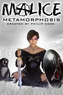Malice: Metamorphosis
