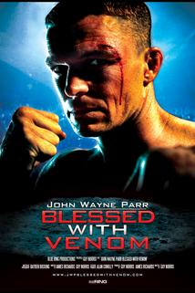 John Wayne Parr: Blessed with Venom