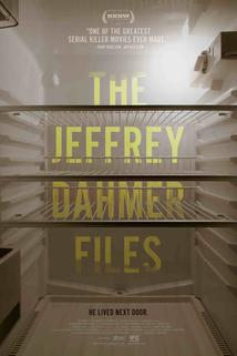 The Jeffrey Dahmer Files  - The Jeffrey Dahmer Files