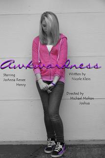 Awkwardness  - Awkwardness