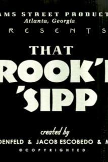 That Crook'd 'Sipp