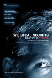 Plakát k filmu: We Steal Secrets: The Story of WikiLeaks