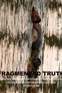 Fragmented Truth