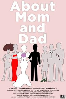 About Mom and Dad...  - About Mom and Dad...