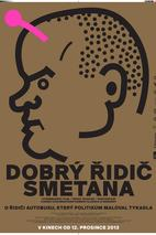 Plakát k filmu: Dobrý řidič Smetana