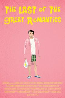 The Last of the Great Romantics  - The Last of the Great Romantics