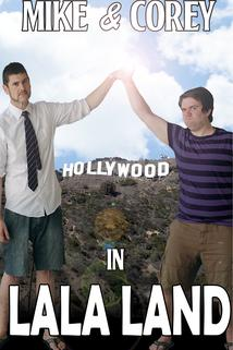 Mike and Corey in LaLa Land